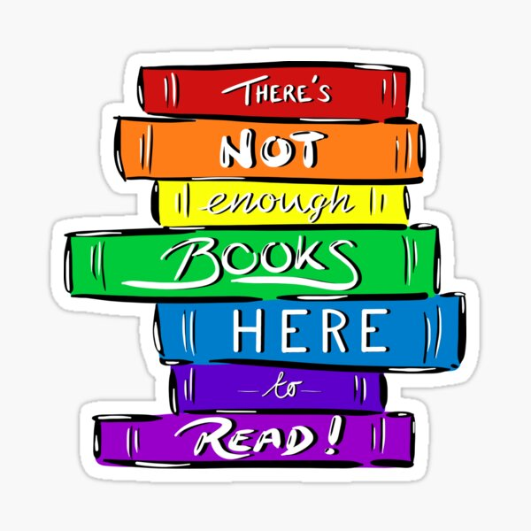 There's not enough books here to read Rainbow (Simple) Glossy Sticker