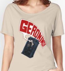 """""""Geronimo!"""" The 11th Doctor Women's Relaxed Fit T-Shirt"""