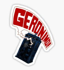 """Geronimo!"" The 11th Doctor Sticker"