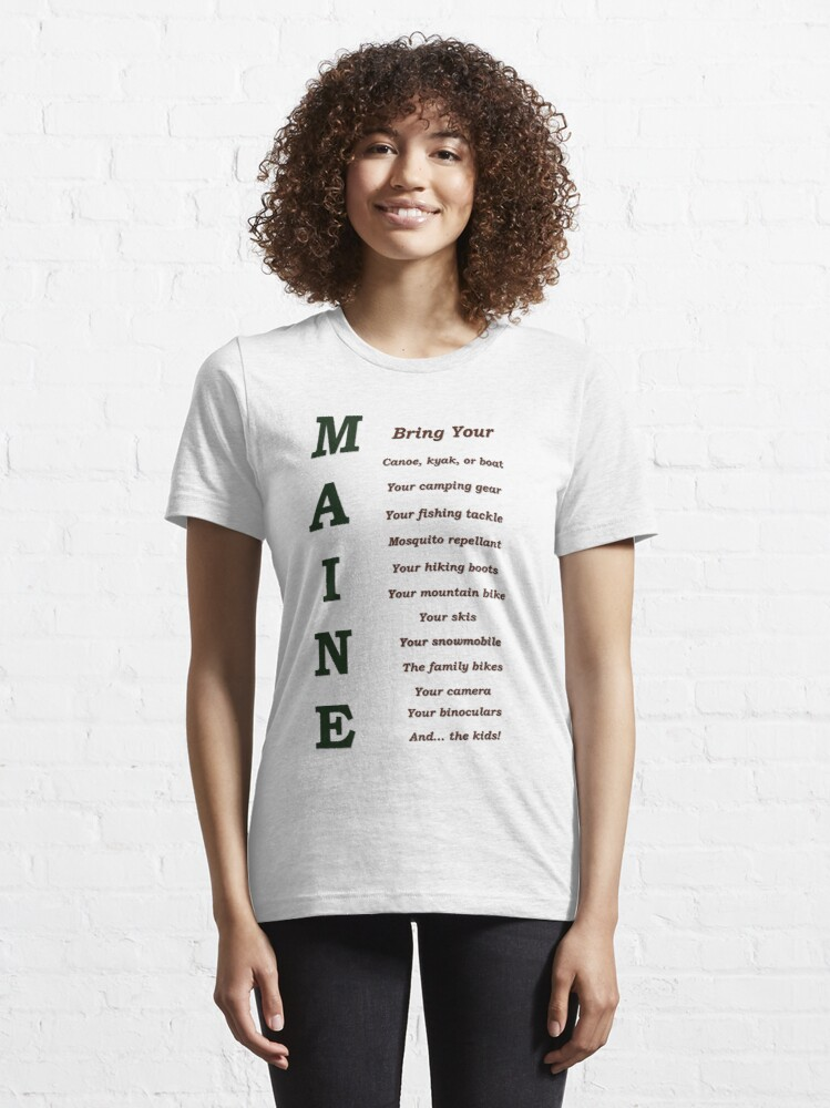 Alternate view of Bring It To MAINE Essential T-Shirt