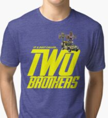 It's Just Called Two Brothers Tri-blend T-Shirt