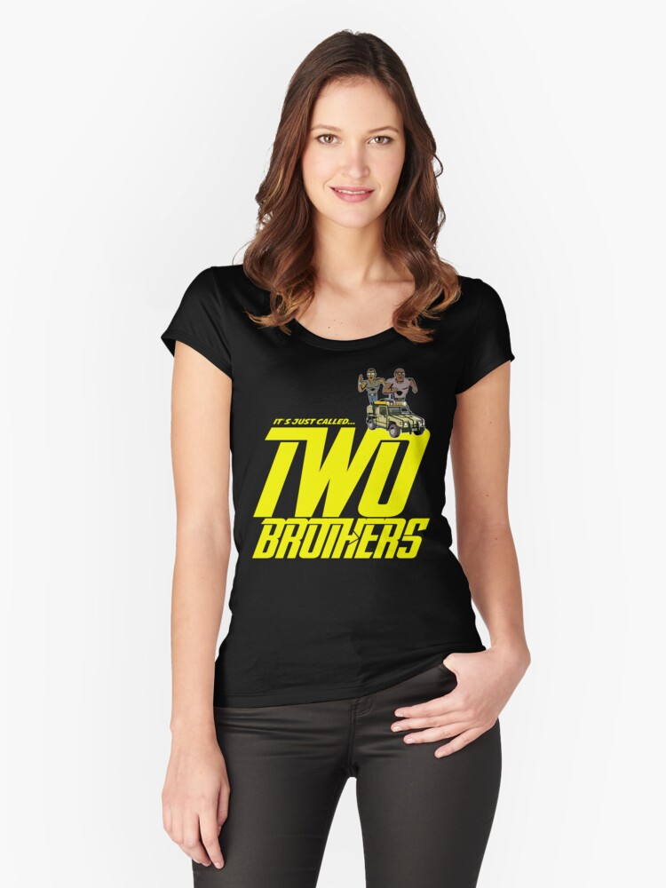 It's Just Called Two Brothers Women's Fitted Scoop T-Shirt Front