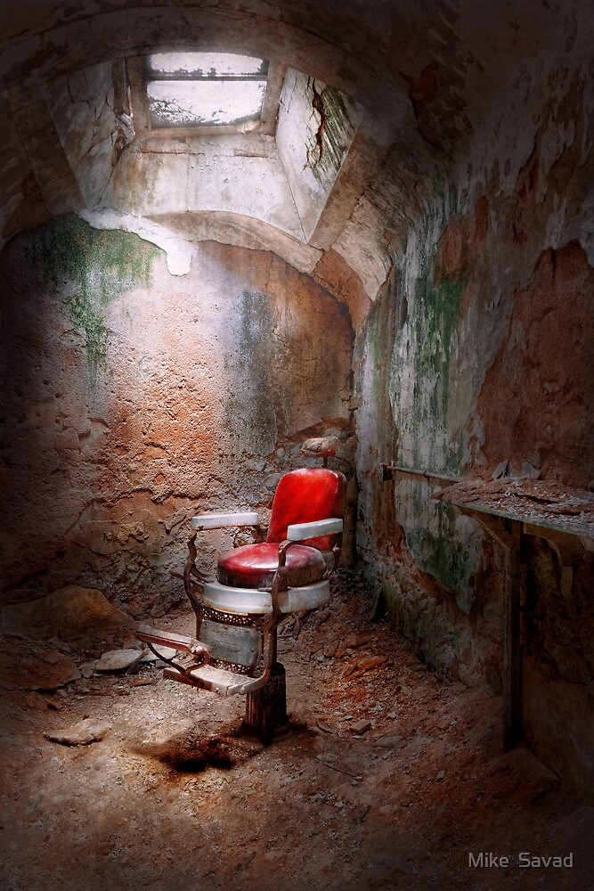 Barber - Eastern State Penitentiary - Remembering my last haircut  by Michael Savad