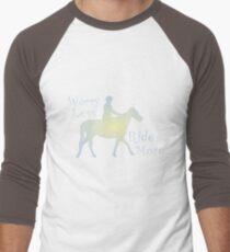 Worry Less Ride More Horse Riding Lovers Men's Baseball ¾ T-Shirt