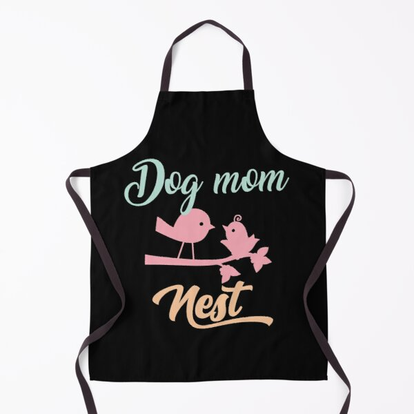 DOG MOM NEST Apron