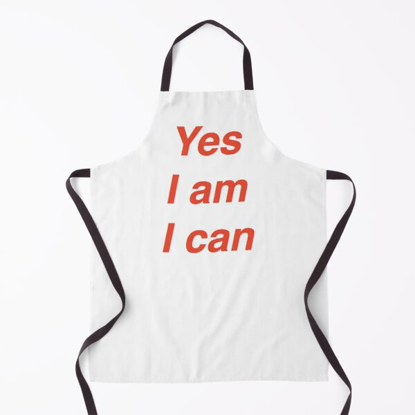 Yes I am I can Apron