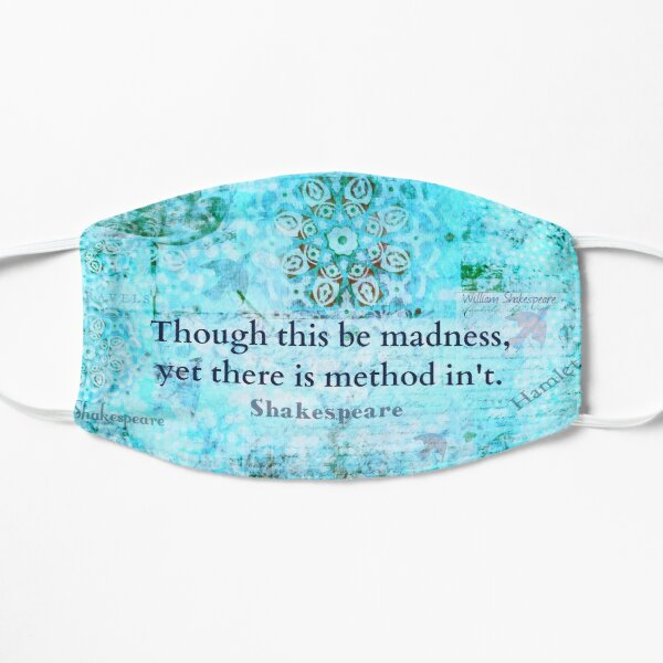 Shakespeare madness method quote Mask