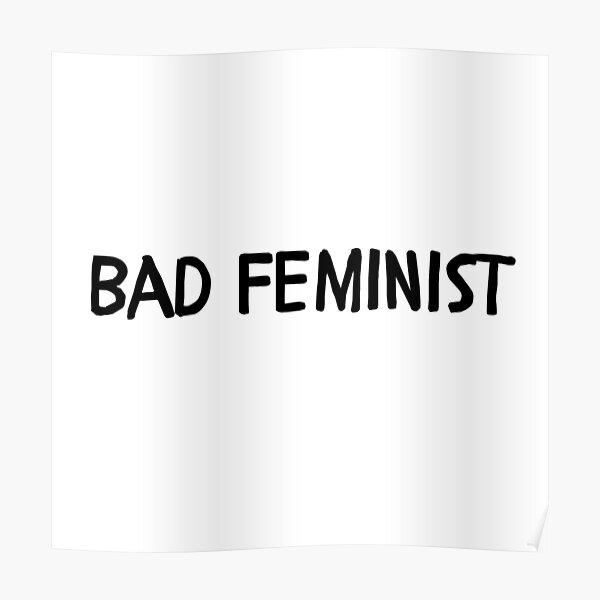 Bad Feminist Poster