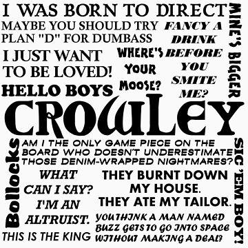 Crowley Quotes by GeekyGrandeur