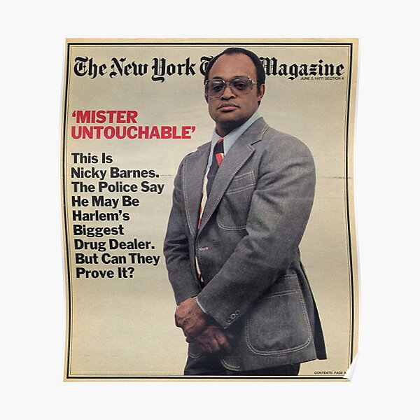 """Mister untouchable Leroy """"Nicky"""" Barnes Poster"""