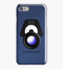 Exterminate! Exterminate!  iPhone Case/Skin