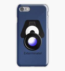 Exterminate! Exterminate!  iPhone Case/Skin