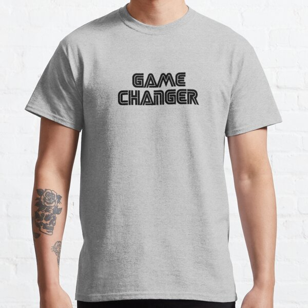 Game Changer #track001g Classic T-Shirt