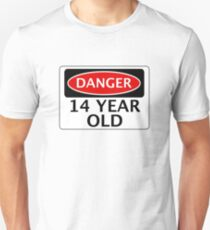 DANGER 14 YEAR OLD, FAKE FUNNY BIRTHDAY SAFETY SIGN Slim Fit T-Shirt