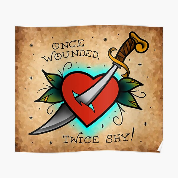 Once wounded, twice shy! Póster