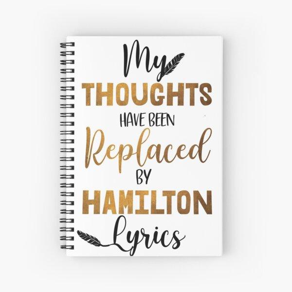 Hamilton - Musical theater Spiral Notebook