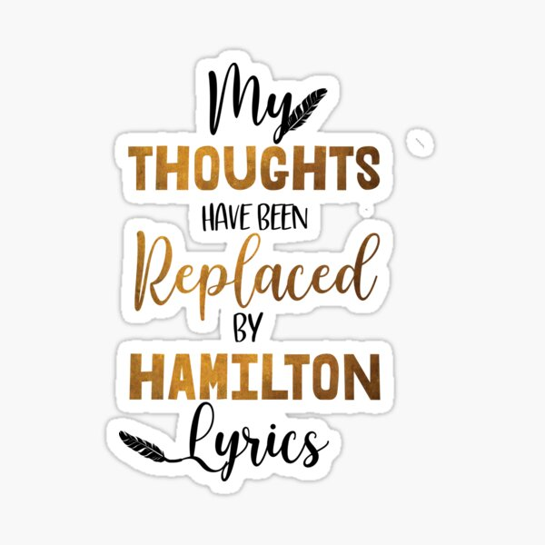 Hamilton - Musical theater Sticker