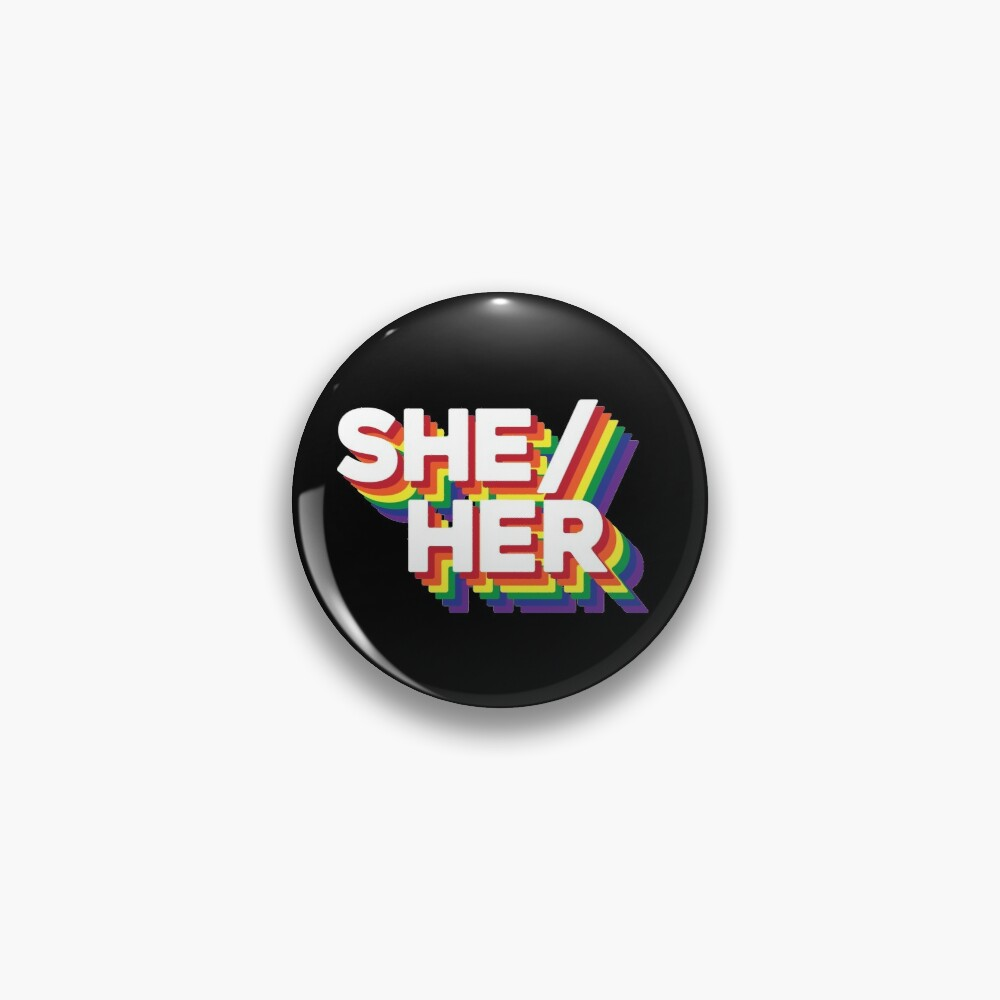 What are your Pronouns? Pin
