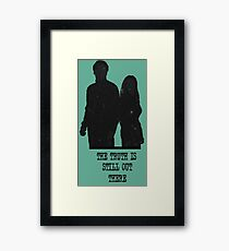 The Truth is Still Out There Framed Print