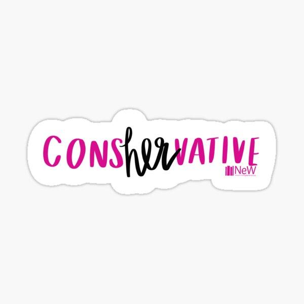 consHERvative Sticker