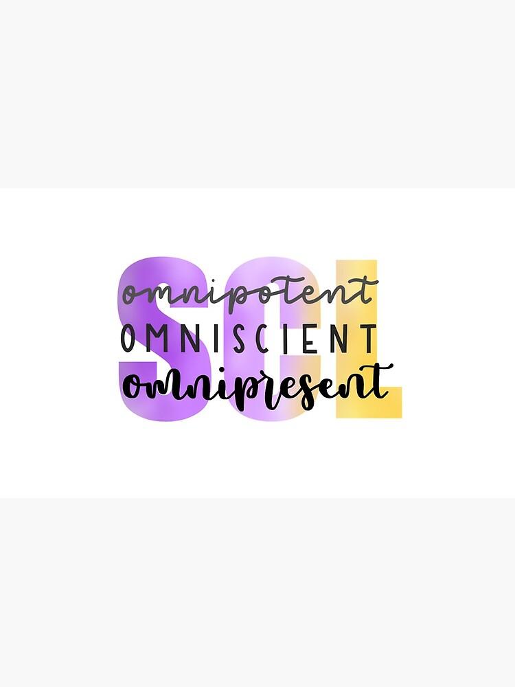 SCL Omnipotent, Omniscient, Omnipresent by TreasurerNSCL