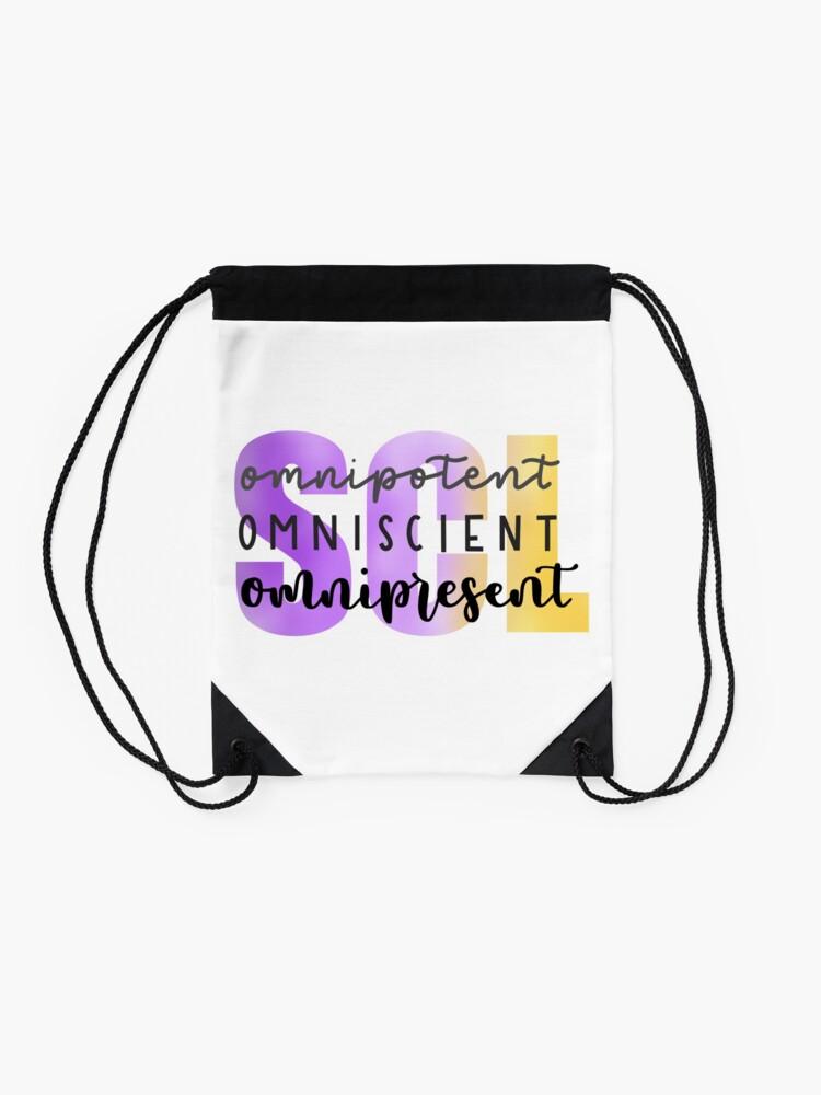 Alternate view of SCL Omnipotent, Omniscient, Omnipresent Drawstring Bag