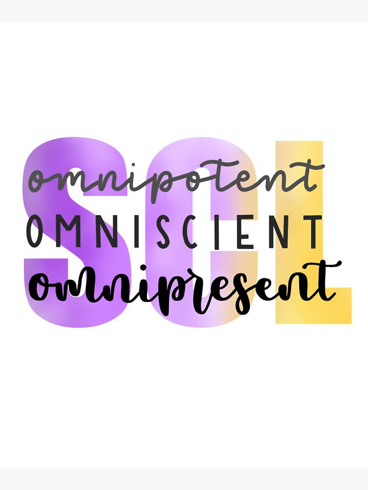 SCL Omnipotent, Omniscient, Omnipresent by TreasurerNSCL