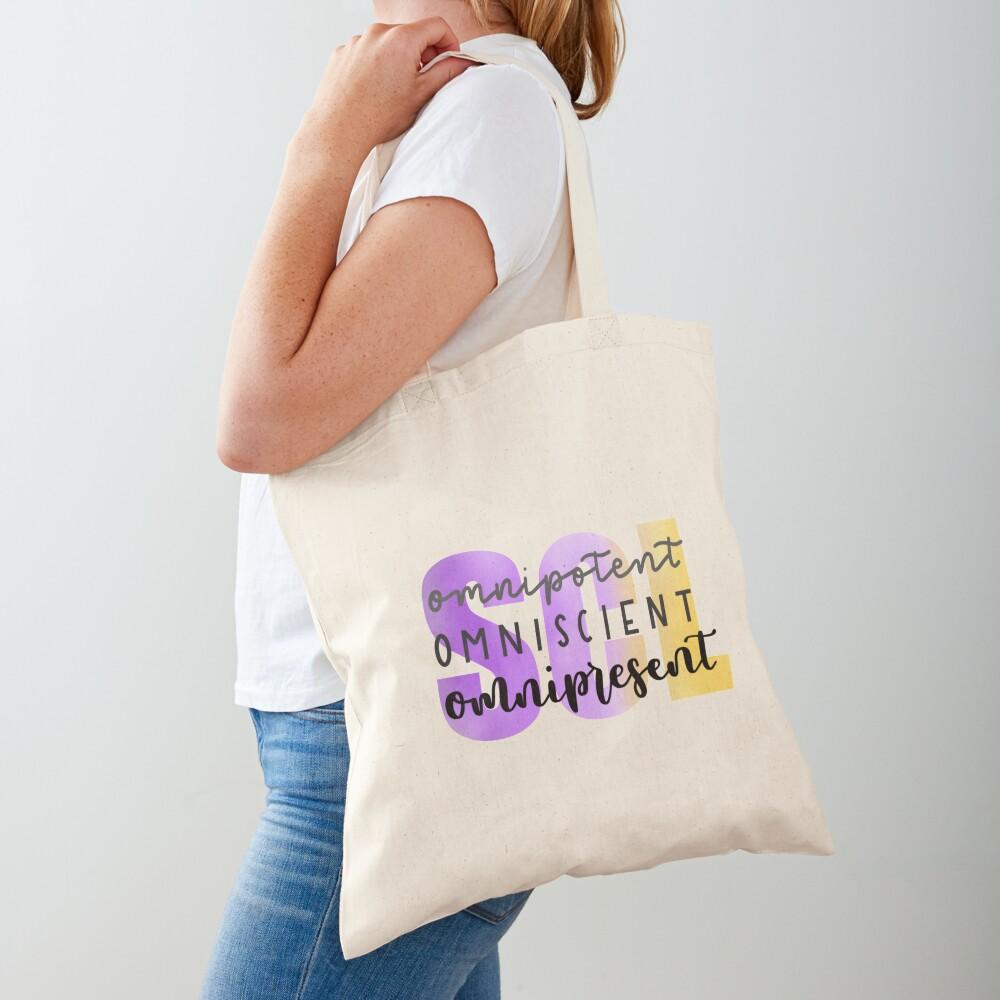 SCL Omnipotent, Omniscient, Omnipresent Tote Bag