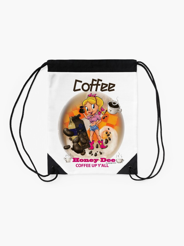 Alternate view of Coffee Up Y'all With Honey Dee Drawstring Bag