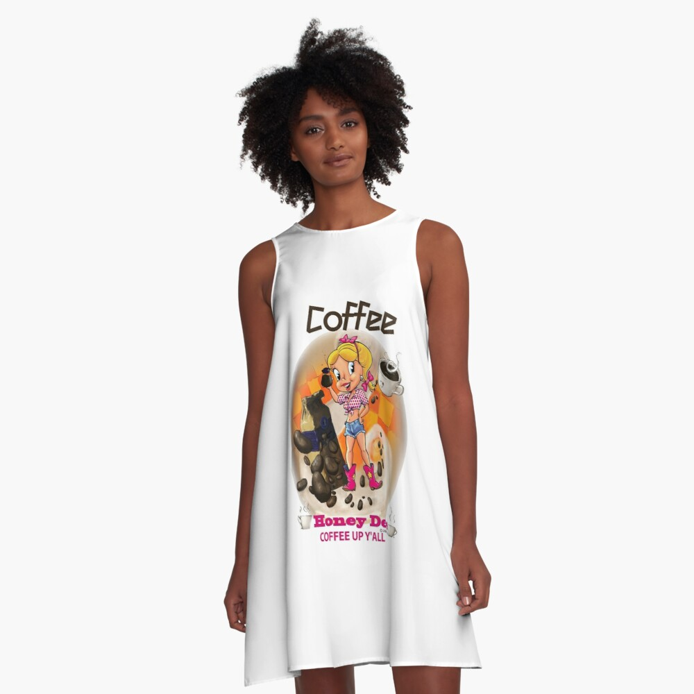 Coffee Up Y'all With Honey Dee A-Line Dress
