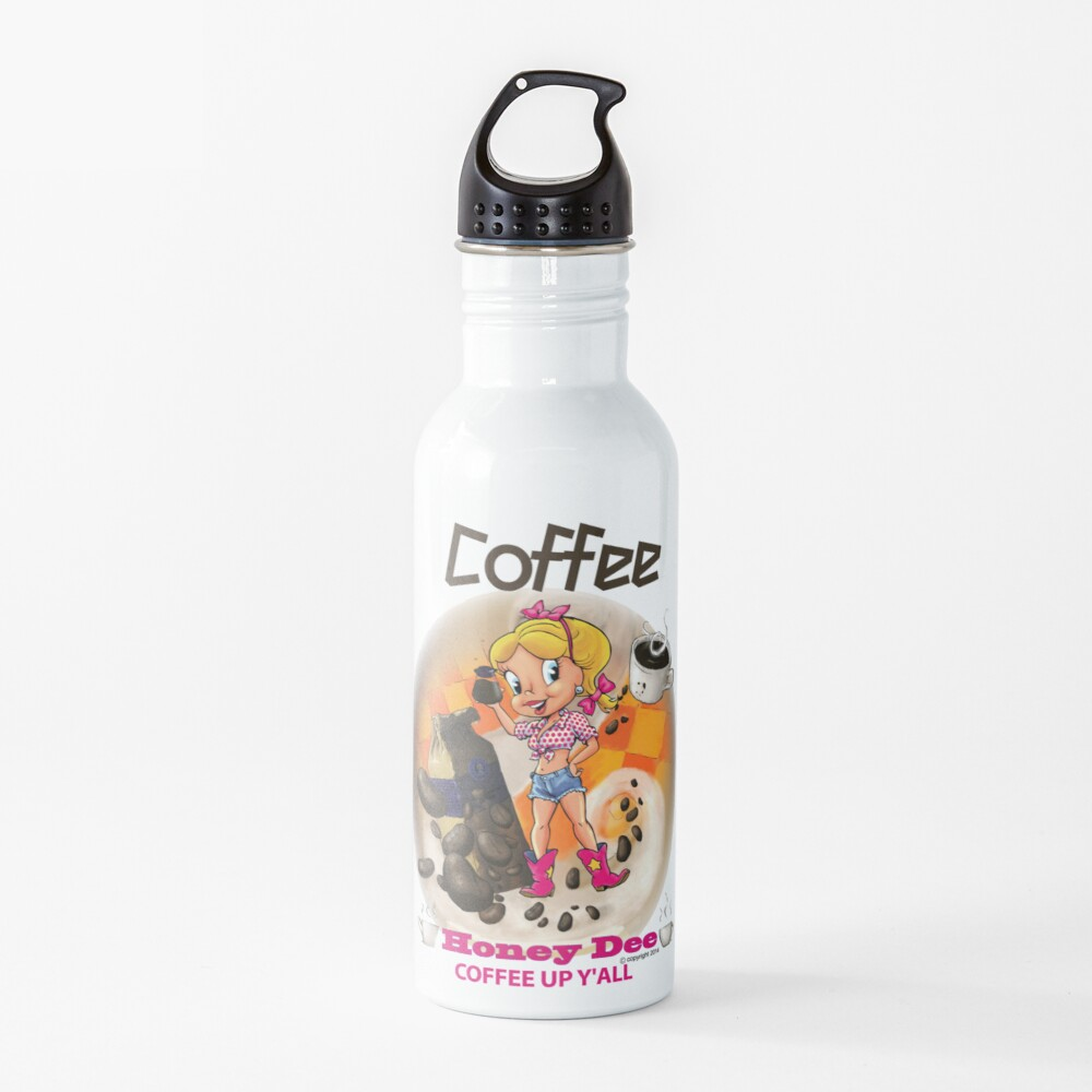 Coffee Up Y'all With Honey Dee Water Bottle