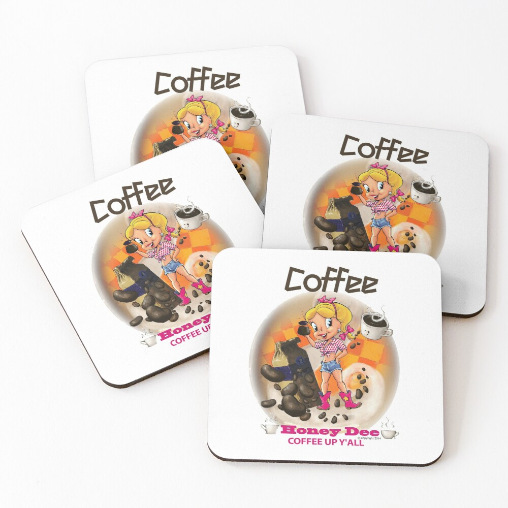 Coffee Up Y'all With Honey Dee Coasters (Set of 4)