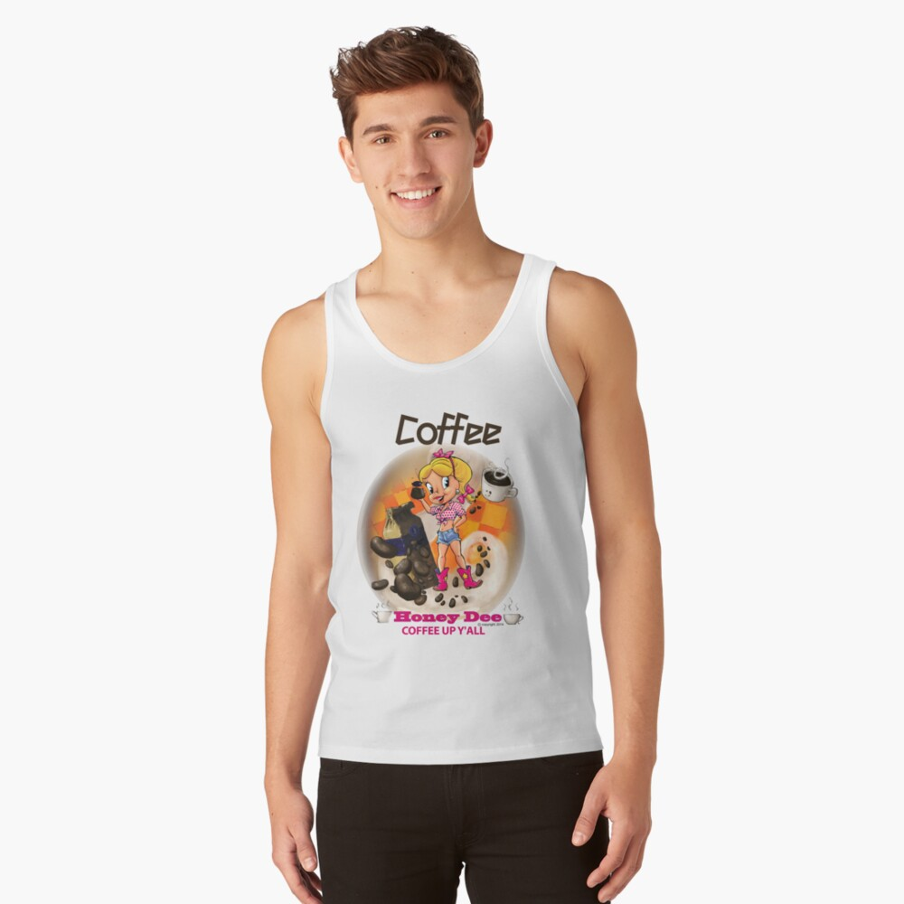 Coffee Up Y'all With Honey Dee Tank Top