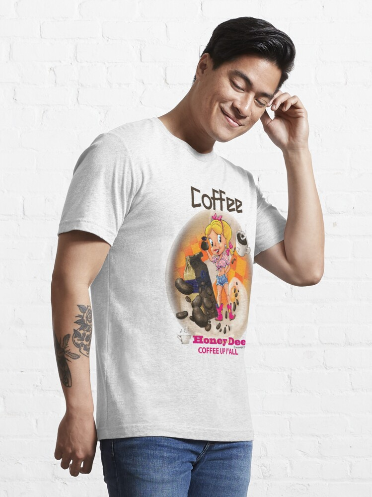 Alternate view of Coffee Up Y'all With Honey Dee Essential T-Shirt