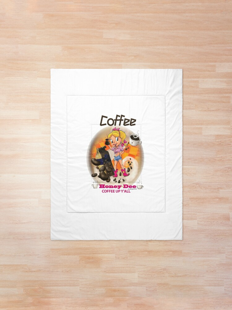 Alternate view of Coffee Up Y'all With Honey Dee Comforter
