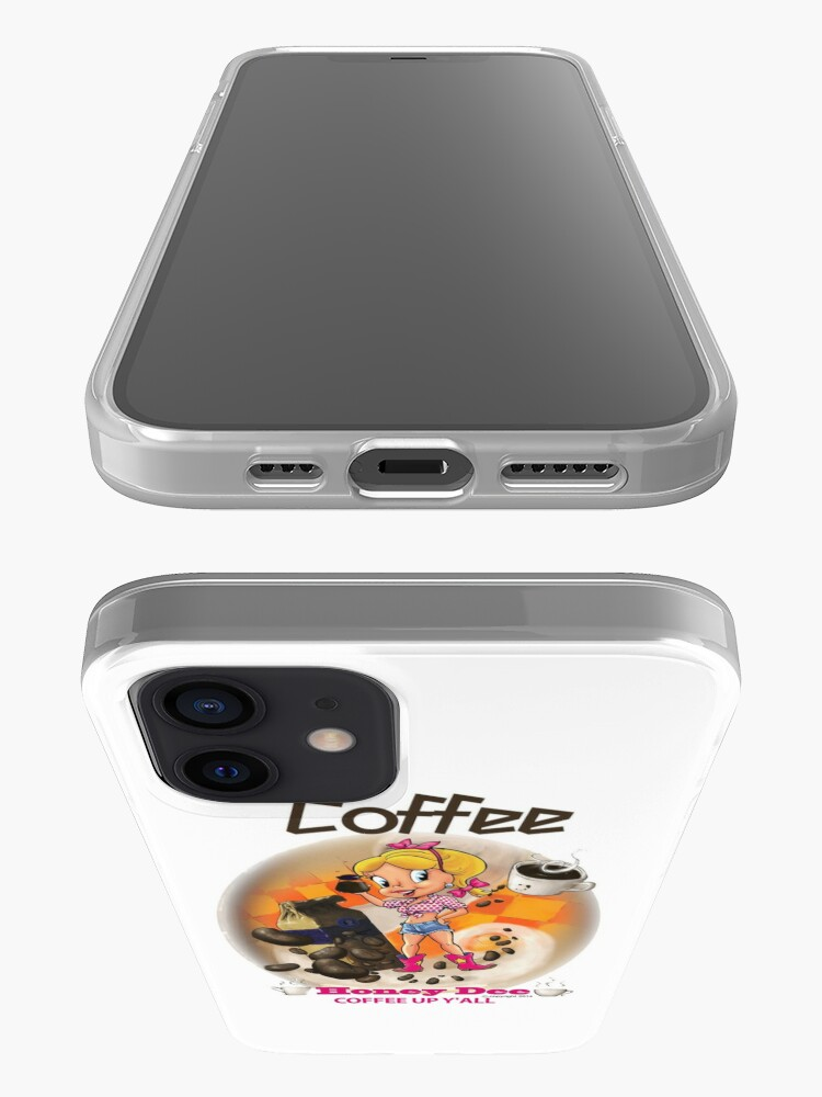 Alternate view of Coffee Up Y'all With Honey Dee iPhone Case & Cover