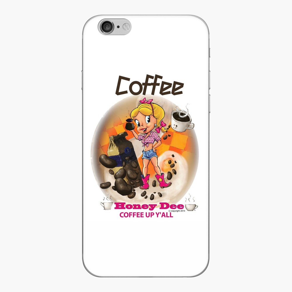 Coffee Up Y'all With Honey Dee iPhone Skin