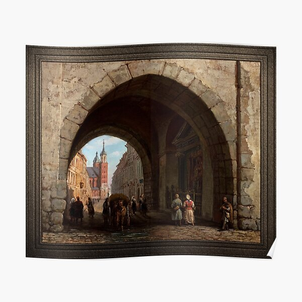 The Florian Gate in Krakow by Marcin Zaleski Old Masters Classical Art Reproduction Poster