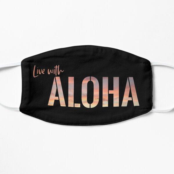 Live With Aloha Flat Mask