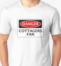 DANGER FULHAM, COTTAGERS FAN, FOOTBALL FUNNY FAKE SAFETY SIGN T-Shirt