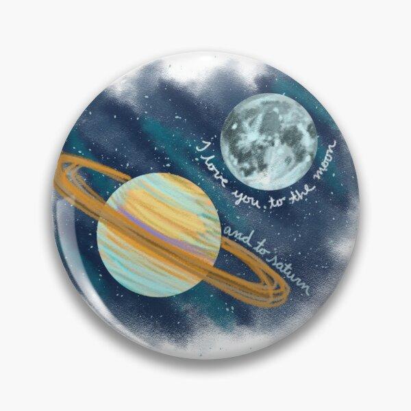 Je t'aime à la lune et à Saturne Badge