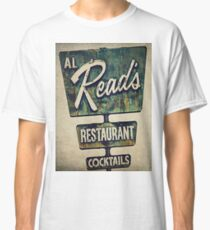 Al Read's Restaurant Vintage Sign Classic T-Shirt