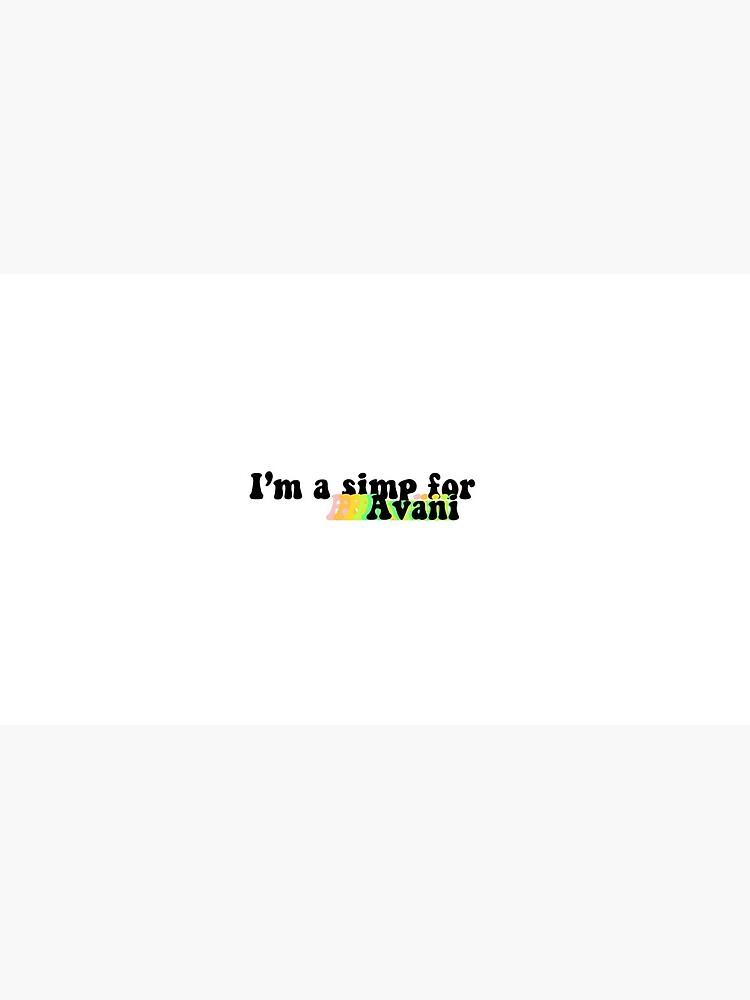 I'm a simp for avani by disneyxdemi