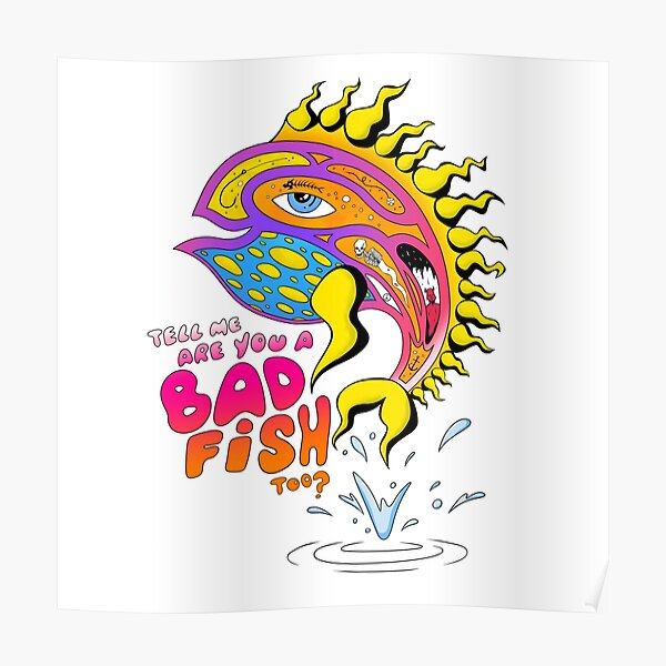 Are you a badfish too? Poster