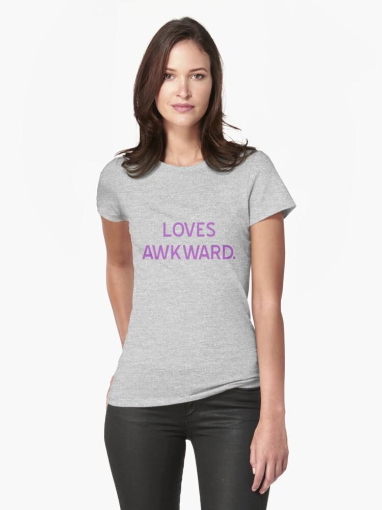 Loves Awkward T-Shirt- CoolGirlTeez by CoolGirlTeez