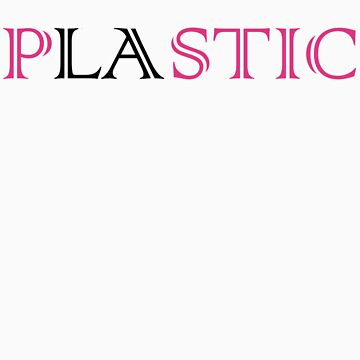PLASTIC (LA) T-Shirt - CoolGirlTeez by CoolGirlTeez