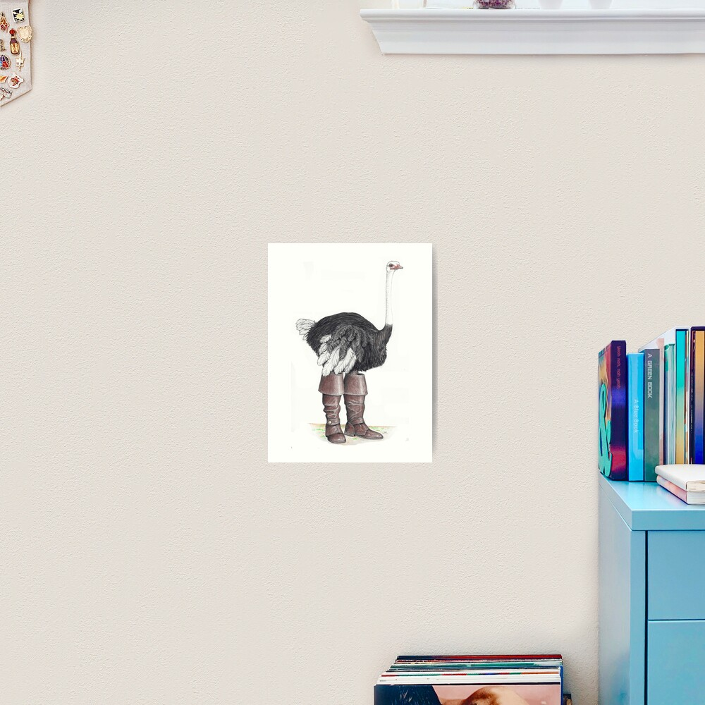 Ostrich in Musketeer boots Art Print