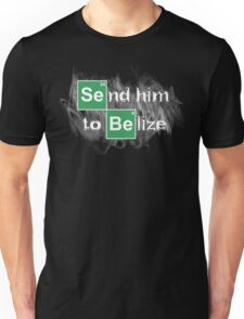 Send him to Belize T-Shirt