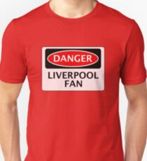 DANGER LIVERPOOL FAN, FOOTBALL FUNNY FAKE SAFETY SIGN Slim Fit T-Shirt