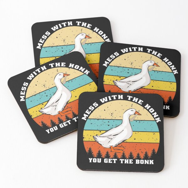 Mess With The Honk You Get The Bonk  Coasters (Set of 4)
